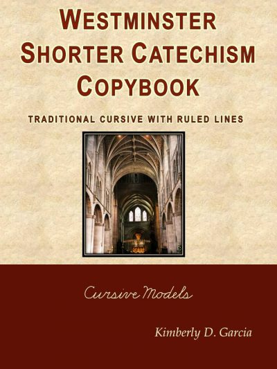 Westminster Shorter Catechism Copybook Traditional Cursive with Ruled Lines
