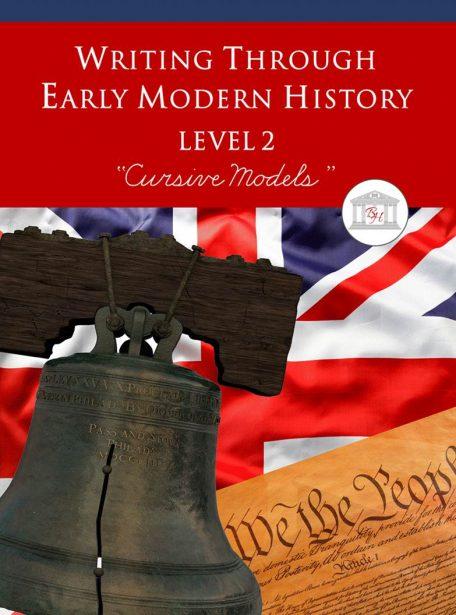 Writing Through Early Modern History Level 2 Cursive