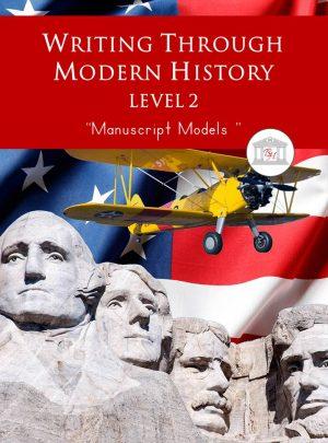 Writing Through Modern History Level 2 Manuscript