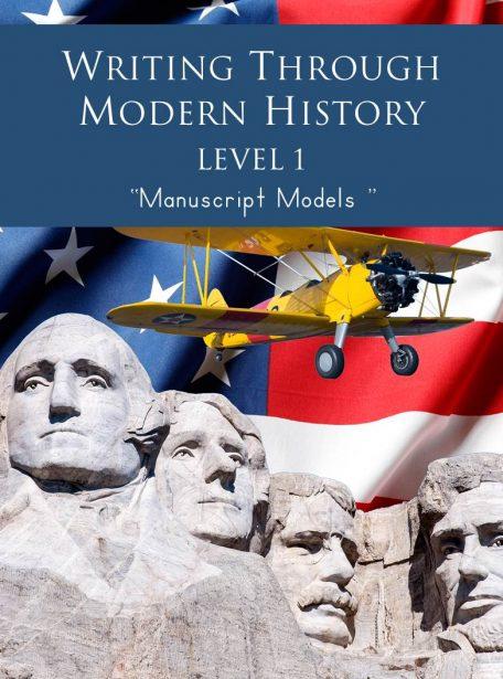 Writing Through Modern History Level 1 Manuscript Models
